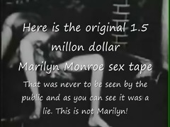 marilyn monroe original .7 million sex tape lie!